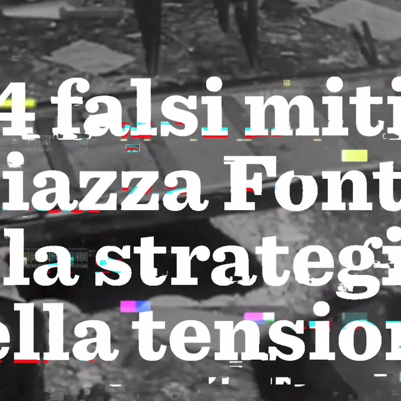 4 falsi miti su piazza Fontana e la strategia della tensione